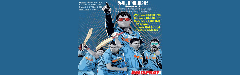 SUPER6-Season2-Tennis Ball- Corporate Box Cricket Tournament