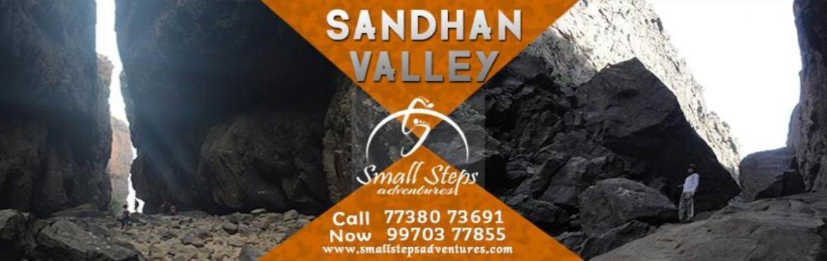 Book Online Tickets for Small Steps Adventures: Trek to Valley o, Igatpuri. Small Steps Adventure, Invites you for trekking near Mumbai to explore the Sandhan Valley (leaving Friday night)  Summary: Region: Igatpuri Date : 19th – 20th Nov'16. Contribution: Rs 1700.00 Assembly: Kasara railway station  Duratio