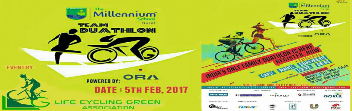 Book Online Tickets for TEAM DUATHLON, Surat. Lifecycling Green\'s Team duathlon ( 5 km Running and 10km Cycling) is a relay event, where the runner will wear a band (in place of baton) and this band will then be handed over to the cyclist, when the stipulated distance is completed. The cyc