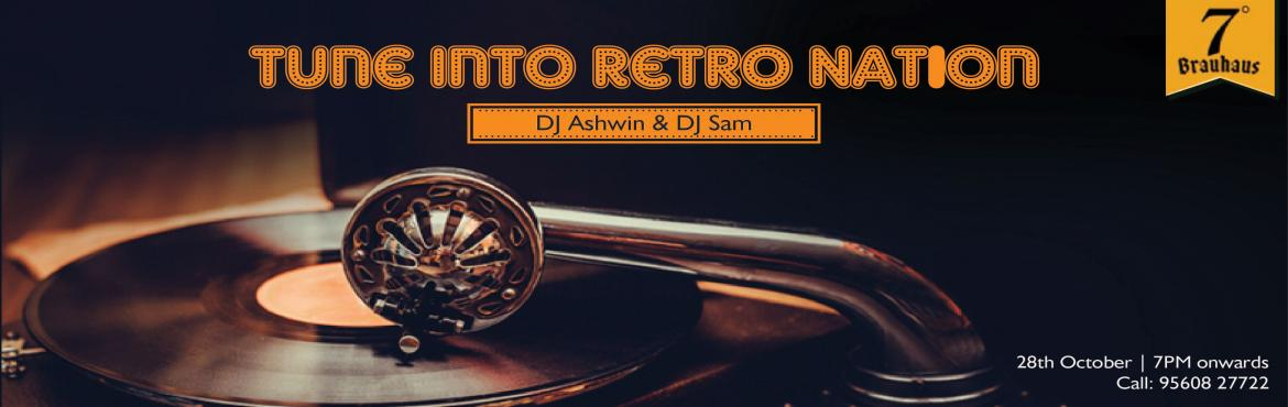 Book Online Tickets for Retro Nation, Gurugram. Our month-end special, Retro Nation is here! Tune in to some vintage rock n roll of the 80\'s and 90\'s as DJ Sam & Ashwin take over the console. And while you\'re grooving to the music, you should try our our special dark beer - Terminator and n
