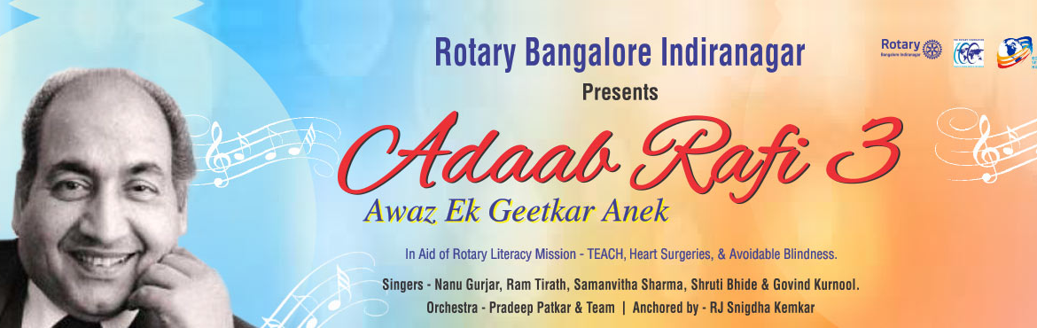 Book Online Tickets for Presenting the third season of Adaab Raf, Bengaluru. Presenting the third season of Adaab Rafi –Awaaz Ek Geetkar Anek Experience the perfect and immortal melodies of Mohd. RafiSaabat the musical fundraiser Adaab Rafi 3 –Awaaz Ek Geetkar Anekhosted by Rotary Ban