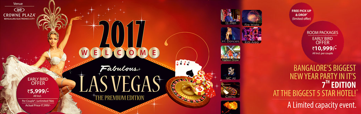 Las Vegas 2017 New Year's Eve events Bang with International dancers, Fashion Show along with Dj Jiten Come,Lets start's with Bangalore�