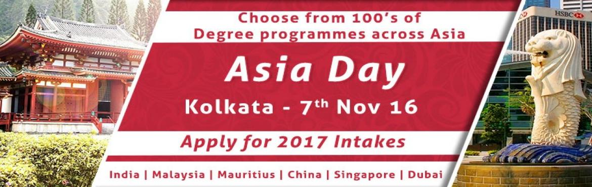 Book Online Tickets for Asia Education Fair 2016 In Kolkata, Kolkata. The Chopras are organizing Asia Day from 5th -12th Nov 2016 all across our offices in India. It is fair, but with a difference. Education fairs are a great tool to let aspiring students know of the various availabilities and options that they can tak