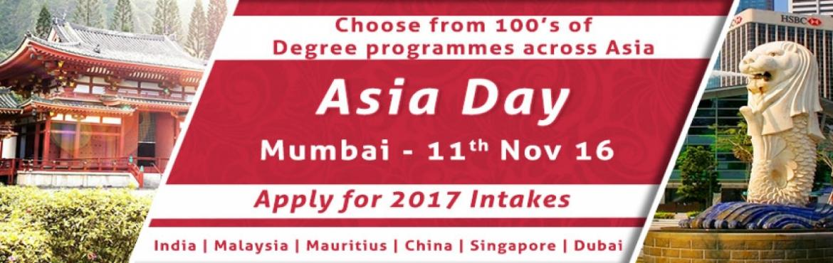 Book Online Tickets for Asia Education Fair 2016 In Mumbai Hoste, Mumbai. The Chopras are organizing Asia Day from 5th -12th Nov 2016 all across our offices in India. It is fair, but with a difference. Education fairs are a great tool to let aspiring students know of the various availabilities and options that they can tak