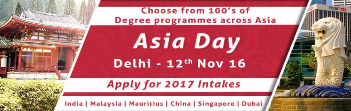 Book Online Tickets for Asia Education Fair 2016 In Delhi Hosted, NewDelhi. The Chopras are organizing Asia Day from 5th -12th Nov 2016 all across our offices in India. It is fair, but with a difference. Education fairs are a great tool to let aspiring students know of the various availabilities and options that they can tak