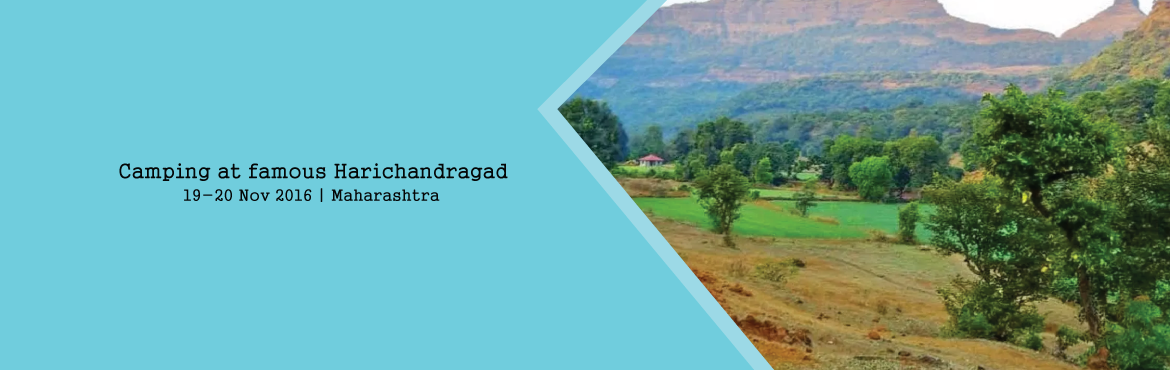 Camping at famous Harichandragad (private vehicle journey from mumbai)