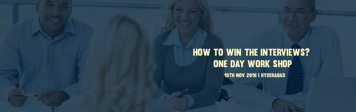 How to win the interviews? One day work shop