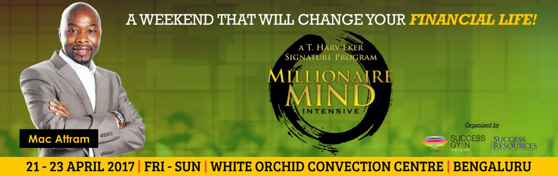 Millionaire Mind Intensive, Bangalore - Apr 2017