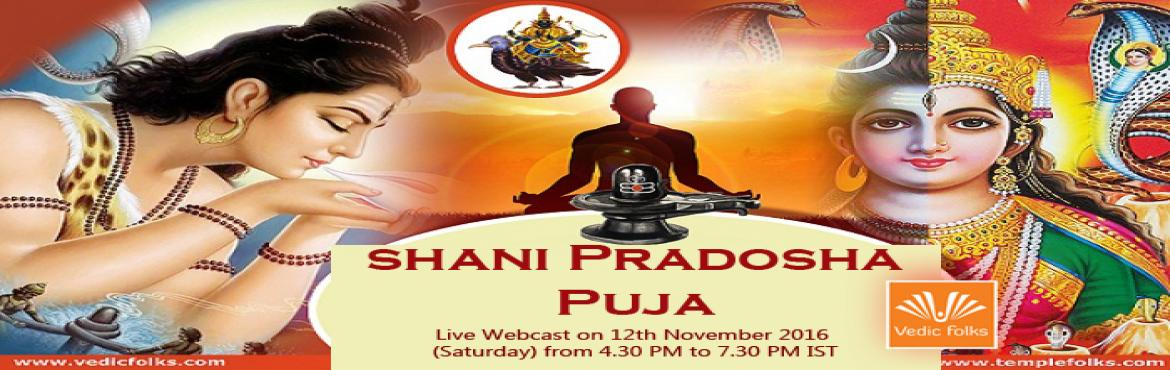 Book Online Tickets for Sani Pradosham 2016 Special Puja, Chennai. Sani Pradosham 2016Get Rid Of your Negative Karma & Overcome the bad influence of Lord ShaniScheduled On Nov 12th 2016 From 4.30 pm - 7.30 pm ISTWhy Sani Pradosham Pooja?Sani Pradosham is very special pradosham when one of the 13th Moon Occurs on