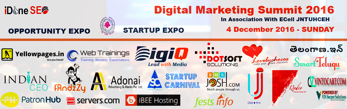 Book Online Tickets for Digital Marketing Summit - 2016, Hyderabad. Get together on 4th December, 2016 for the Digital Marketing Summit at Hyderabad. We conduct regular sessions on various aspects of digital marketing every month, but this time this is much bigger. You can\'t afford to miss it!   10:00 AM - 10:4