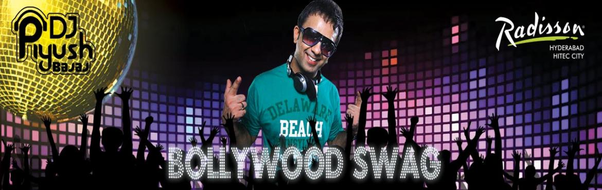 Book Online Tickets for Bollywood Swag with DJ Piyush, Hyderabad.   All the Sheelas, Munnis, Marys & Gabrus, wear your Kalachasma and Thirak de Beat pe Booty, down the Chaar Bottles of Vodka and put your Hands Upar Upar Upar Upar Upar Upar - In the air because DJ Piyush is here at the Radisson Hyderab