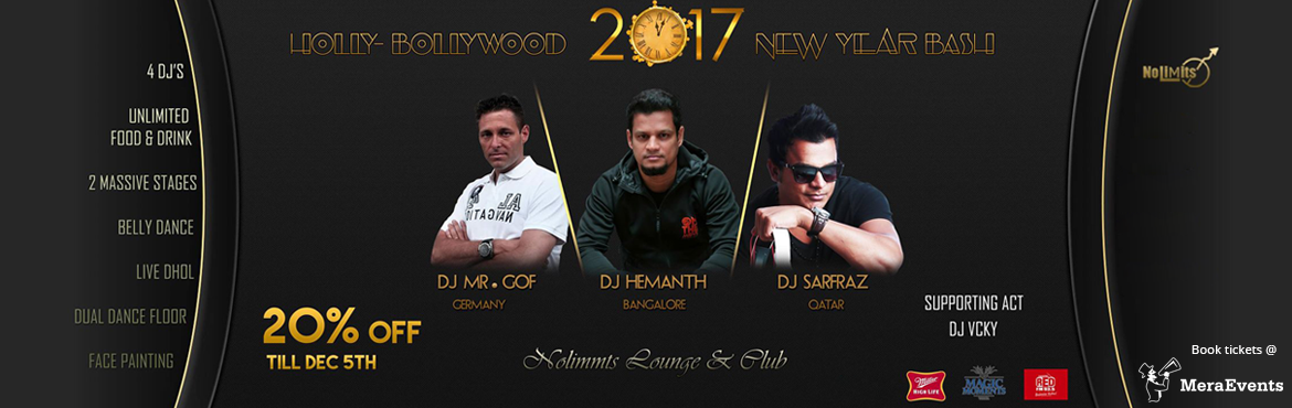 This New Year-eve comingup with Two Enchantings Amazing Decors & Mind Blowing Sound System to Sparkle the New Year Eve-2k17 at Nolimmits Lounge & Club