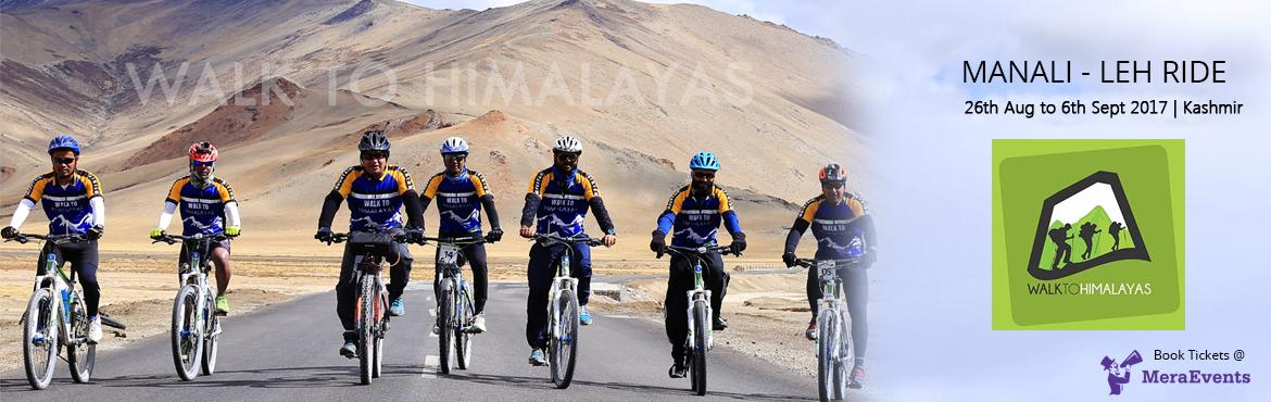 Book Online Tickets for Manali Leh Ride 2017, Leh. Walk to Himalayas is a Mumbai based professional, full-service travel company that arranges corporate tour experiences. We work with corporates, institutes, business groups and special interest groups to develop theme trips integrating corporate