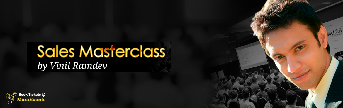 Book Online Tickets for Sales Masterclass 2016 Bengaluru, Bengaluru. How would you like to increase your sales by 25% with just one little trick? Or by even 200% with just a few small changes? Research has shown that most sales people who make a living from sales lack even thebasic sales skills.In fact, mo