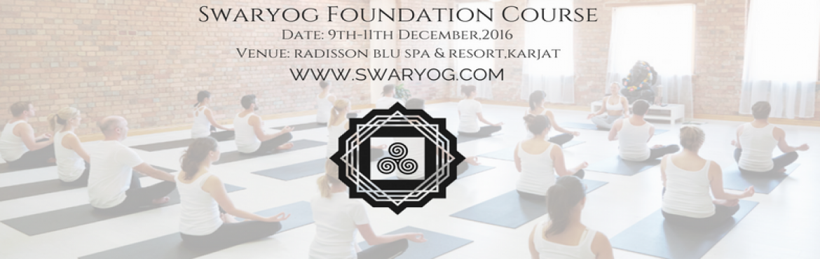 Swar Yog Foundation Course