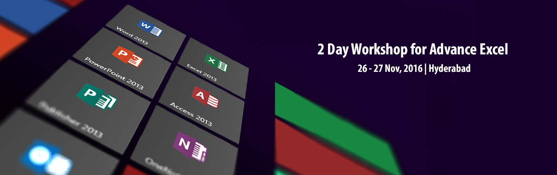 2 Day Workshop for Advance Excel and Dashboards-Hyderabad(Nov-2016)
