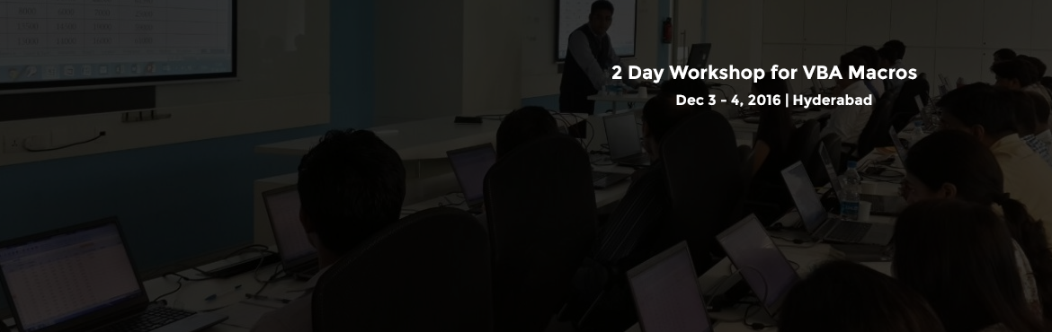 Book Online Tickets for 2 Day Workshop for VBA Macros-Hyderabad(, Hyderabad. Upskill Technologies provides 2 day workshop for VBA Macros. Mohd. Arsalan has over 7 years of experience in providing corporate training VBA-Macros in Hyderabad. Having trained more than 1000 students he has a great flavor for teaching with practica
