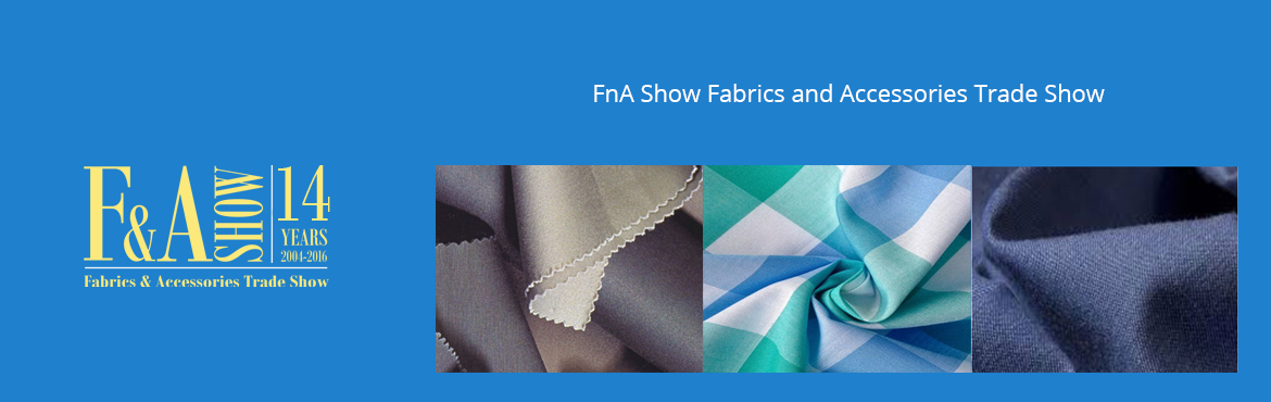 FnA Show  Fabrics and Accessories Trade Show  Bangalore
