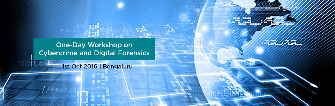 Book Online Tickets for One-Day Workshop on  Cybercrime and Digi, Bengaluru.                        COMPUTER SOCIETY OF INDIA,  Bangalore Chapter One-Day Workshop on Cybercrime and Digital Forensics   Date :7-January, 2017   From 9.00 am to 5.30 pm          Introduction Digital forensics is a practice that examines