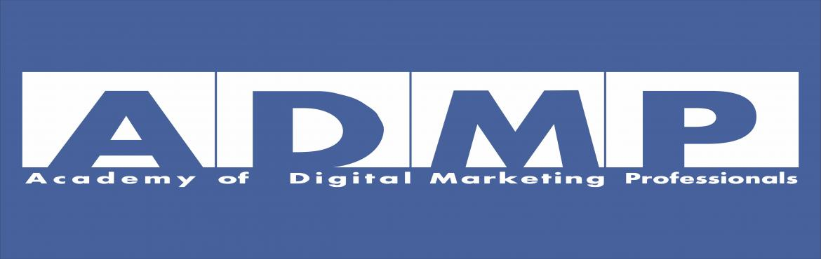 Book Online Tickets for Student Training, Gwalior. Academy of Digital Marketing Professionals is a fast growing organization in Digital Marketing Training, having a team of highly skilled and dedicated Digital Marketing professionals. ADMP believes in providing quality Training and are strictly bound