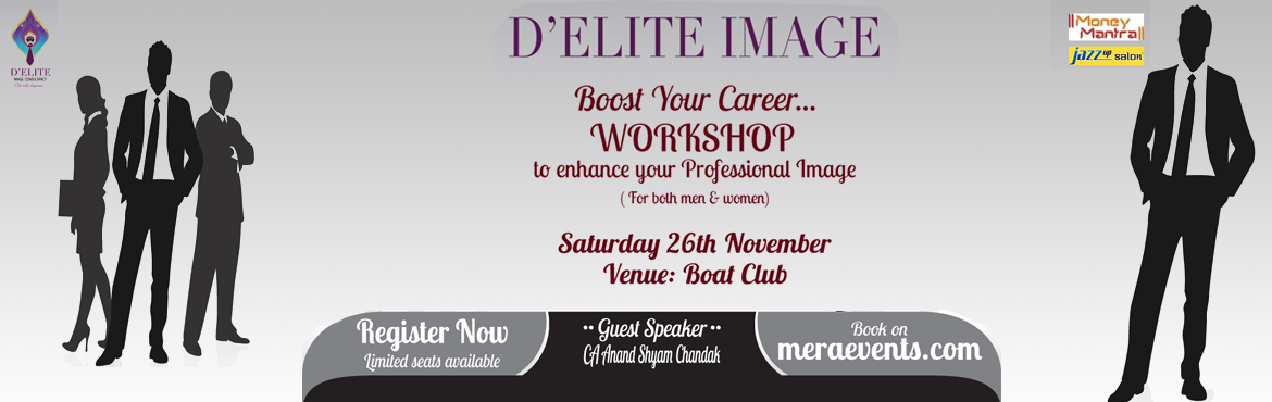 Book Online Tickets for D-ELITE IMAGE, Pune.