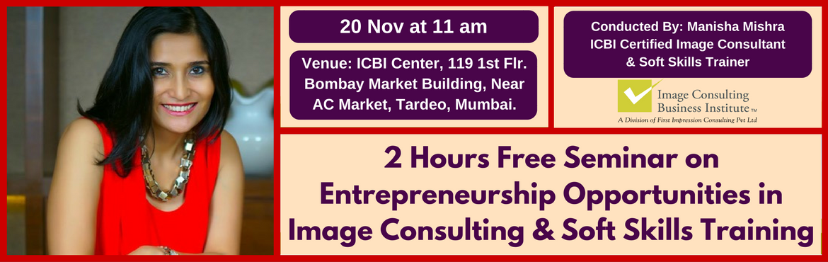 Entrepreneurship Opportunities in Image Consulting and Soft Skills Training (20 Nov, Tardeo)