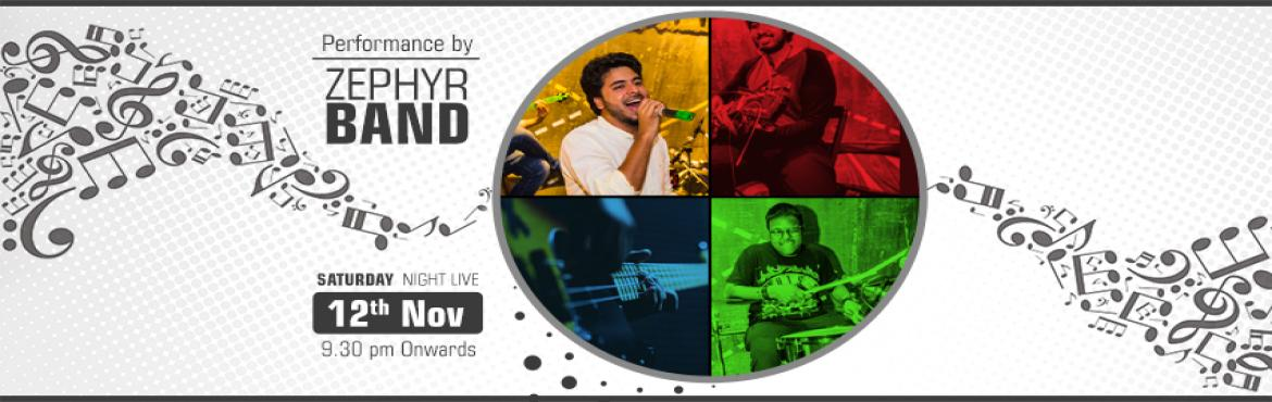 Book Online Tickets for Saturday Live - Zephyr Band, Gurugram. Zephyr Band is coming live on 12th November to give you an unforgettable experience. Come along with your friends to enjoy good music in good weather while enjoying the best cocktails of the town. Reserve your table by calling on the mobile number to