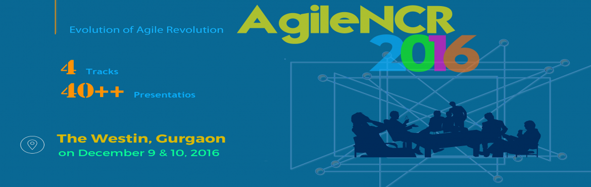 Book Online Tickets for AgileNCR Conference 2016, Gurugram.    AgileNCR breathes cutting edge technology that is in use today! AgileNCR is an annual Agile software development conference organized by Xebia and Agile enthusiasts of the NCR region. The first conference was held in 2007 when Agile soft