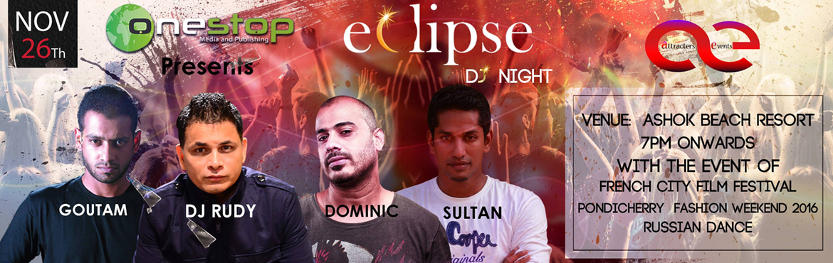 Book Online Tickets for ECLIPS DJ NIGHT, Puducherry. Onestop Media is India's premier media and eventsbrand hosting India\'s largestElectronic Music Festival in Puducherry, Various city festivals, Arena gigs and Club tours across the country since 2007 . Onestop and Attracterz introdu