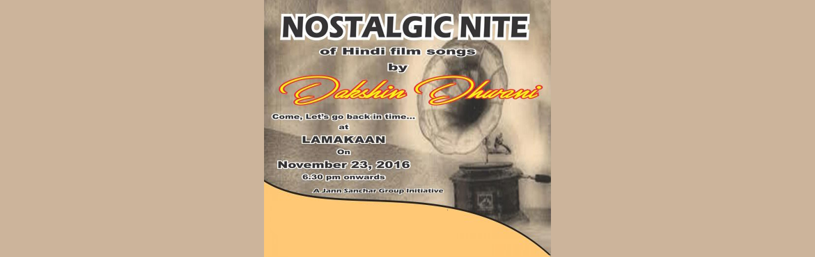 Book Online Tickets for Nostalgic Nite by Dakshin Dhwani, Hyderabad. Dakshin Dhwani is back to entertain you with Nostalgic Nite- a variety programme of old Hindi songs. We are glad to introduce instrumental performances this time around! Come join us for a wonderful evening and relive the good ol\' days.