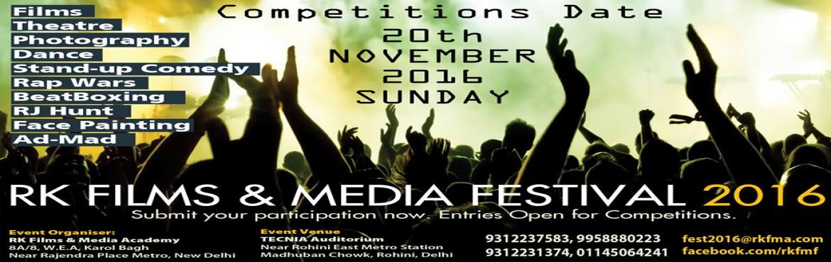 Book Online Tickets for R K Films And Media Festival 2016, NewDelhi. Send and submit your participation in RK Films & Media Festival 2016 scheduled on 20th November, Sunday, in Delhi. Competition Categories:1. Internegative - Film Competition ( Fiction, Documentary, Ad-Films)2. Rang Manch - Stage Theater Play Comp