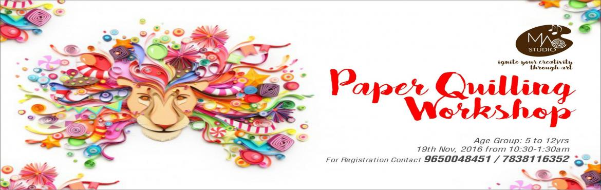 Book Online Tickets for Paper Quilling, Gurugram. Get your kids enrolled for the fun learning Paper Quilling workshop and let them coil and shape their imagination with colorful strips of paper. Kids will learn to make some very cool and cute objects that will open their mind to creativity and to th