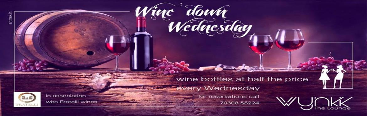 "Book Online Tickets for Enjoy Wine down Wednesdays with Wynkk  T, Pune. Wynkk –The Lounge is making those mid-week blues disappear with the restaurant's new ""Wine Down Wednesdays"" special. Every Wednesday, guests can choose from a selection of distinctive bottles of wine offere"