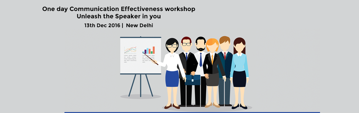 Book Online Tickets for  One day Communication Effectiveness wor, NewDelhi. The SpeakEasy Course provides you with the tools to become an effective communicator.