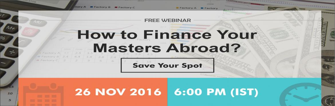 Book Online Tickets for Free Webinar - How to get Finance for yo, Chennai. Attend this webinar to know more about Collateral FREE loans available for financing your education abroad from Prodigy Finance. Click here to register. Benefits of attending:  Understand the costs involved while applying for masters Know the be