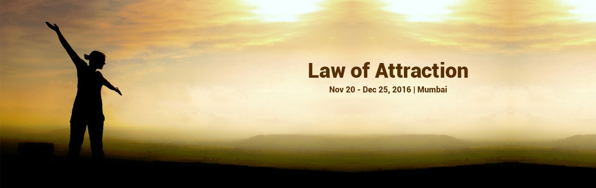Book Online Tickets for Law of Attraction in 6 Sunday Mornings, Mumbai. Law of Attraction with 19 Positive AffirmationsThe empires of the future are the empires of mind!Overview of what you will learn:Introduction to Law Of AttractionUnderstanding \'Like attracts like\'How to be \'wealthy\' and not only \'rich\'Law of At