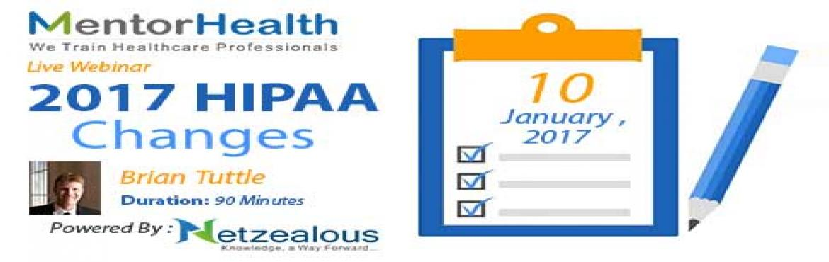 Book Online Tickets for HIPAA Changes 2017, Fremont. Overview: This lesson will be addressing how practice/business managers (or compliance offers) need to get their HIPAA house in order as HIPAA is now fully enforced and the government is not using kid gloves any more. It will also address major chang
