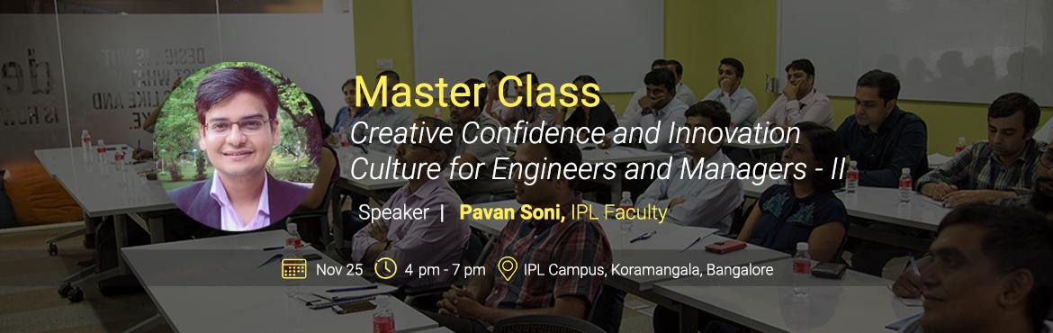 Book Online Tickets for IPL Master Classes  Mini-workshops for t, Bengaluru. Institute of Product Leadership's Master Classes are a series of mini-workshops/short courses conducted by expert IPL faculty and Industry Mentors, that deal in contemporary product and tech challenges that organizations face today.Through a cu
