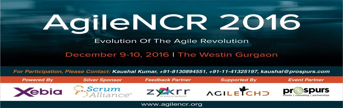 Book Online Tickets for AgileNCR 2016  , Gurugram. AgileNCR is an annual Agile software development conference organized by Xebia and Agile enthusiasts of the NCR region. The first conference was held in 2007 when Agile software development was in nascent stages in India. Now it is conducted every ye