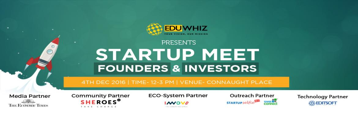 StartUp Meet | Founders and Investors