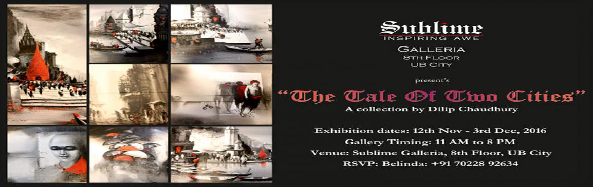 Book Online Tickets for The Tale of Two Cities, a Collection by , Bengaluru. Dilip Chaudhry has been ever popular for poetically capturing the daily life of Kolkata and the ghats of Benares. He sees these cities constantly reinventing themselves without losing out on their original essence of character. His works are real por