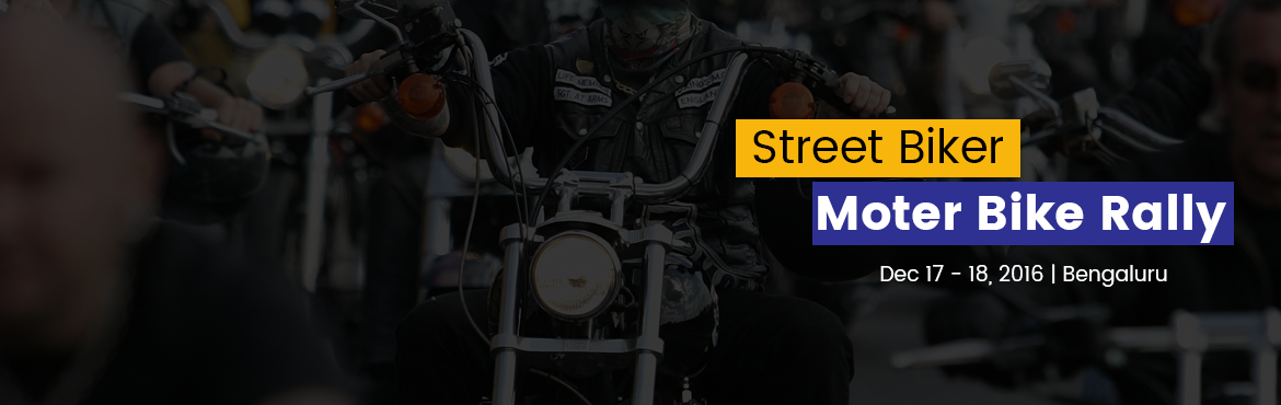Book Online Tickets for Street Biker Motor Bike Rally, Bengaluru.   Free Goa Trip All Participate    3 DJ Party Tickets            GIFTS AND GOODIES TO BIKERS:     Level No. Level Dates Registration Fee in Rs Benefits     1 10 members group arrangement 550 Refreshments + Free pass to attend DJ p