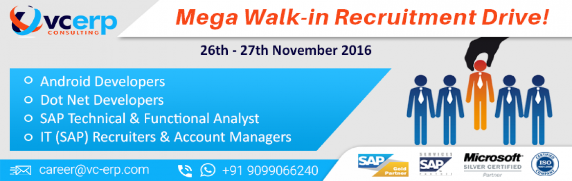 Mega Walk - In Recruitment Drive @ VC ERP Consulting Pvt Ltd