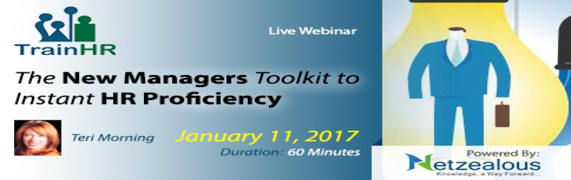 HR Related webinar on  The New Managers Toolkit to Instant HR Proficiency