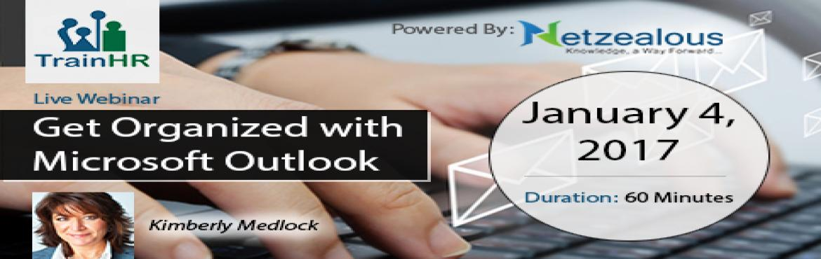 Get Organized with Microsoft Outlook