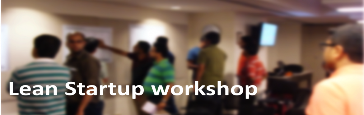 Book Online Tickets for Lean Startup Workshop, Bengaluru. Lean Startup is changing the way new products are built. When used effectively, you can create better products faster, without wasting any time, money or talent building products that won\'t succeed in the market.  This hands-on Lean Startup wo