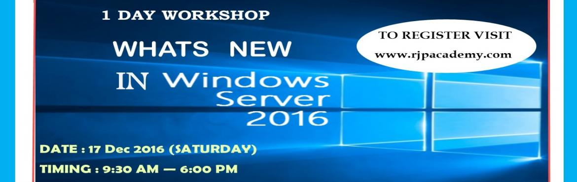 Book Online Tickets for Whats New In Windows Server 2016 - RJP I, Chennai.