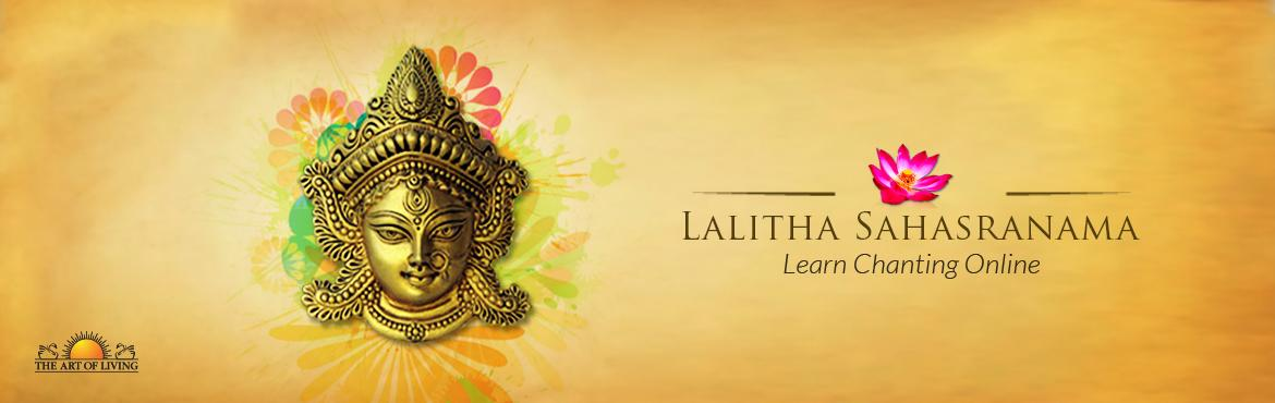Book Online Tickets for Learn to chant Lalitha Sahasranamam, Bengaluru. Learn to chant the melodious and uplifting shlokas of the Lalitha Sahasranamam with Jaina Desai.