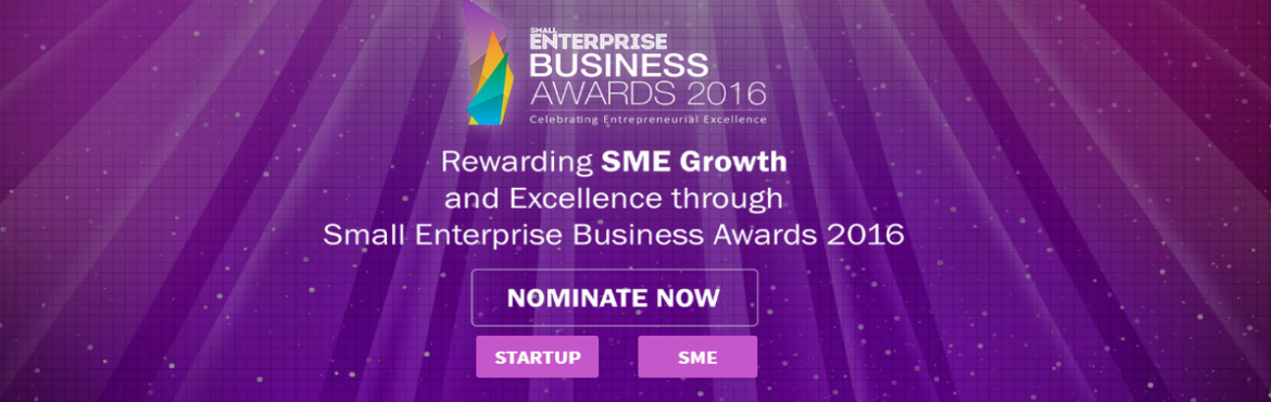 Book Online Tickets for Small Enterprise Business Awards 2016 (S, Bengaluru. The Small Enterprise Business Awards 2016 is a prestigious and comprehensiveprogram that supports and recognises small businesses across India.Since 2010, Small Enterprise India has been at the forefront of connecting theSME communi