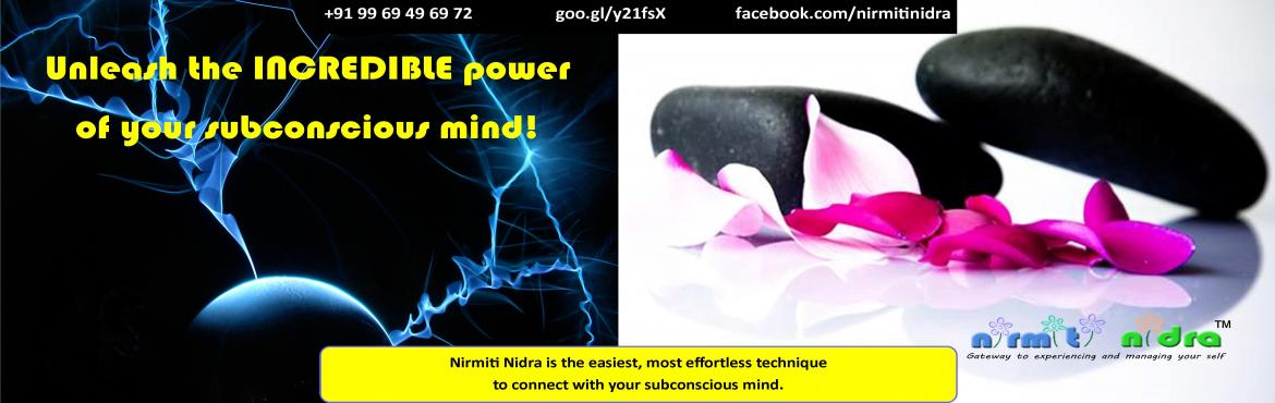 Book Online Tickets for MindPower | Blueprint Your Success and H, Pune. Nirmiti Nidra - Level 1 (Foundation)  In one day, you will learn -   How to Program Your Mind for success. Mind-body-health connection 10 Laws of Affirmations / Auto-suggestions Self-hypnosis How to destress at wil